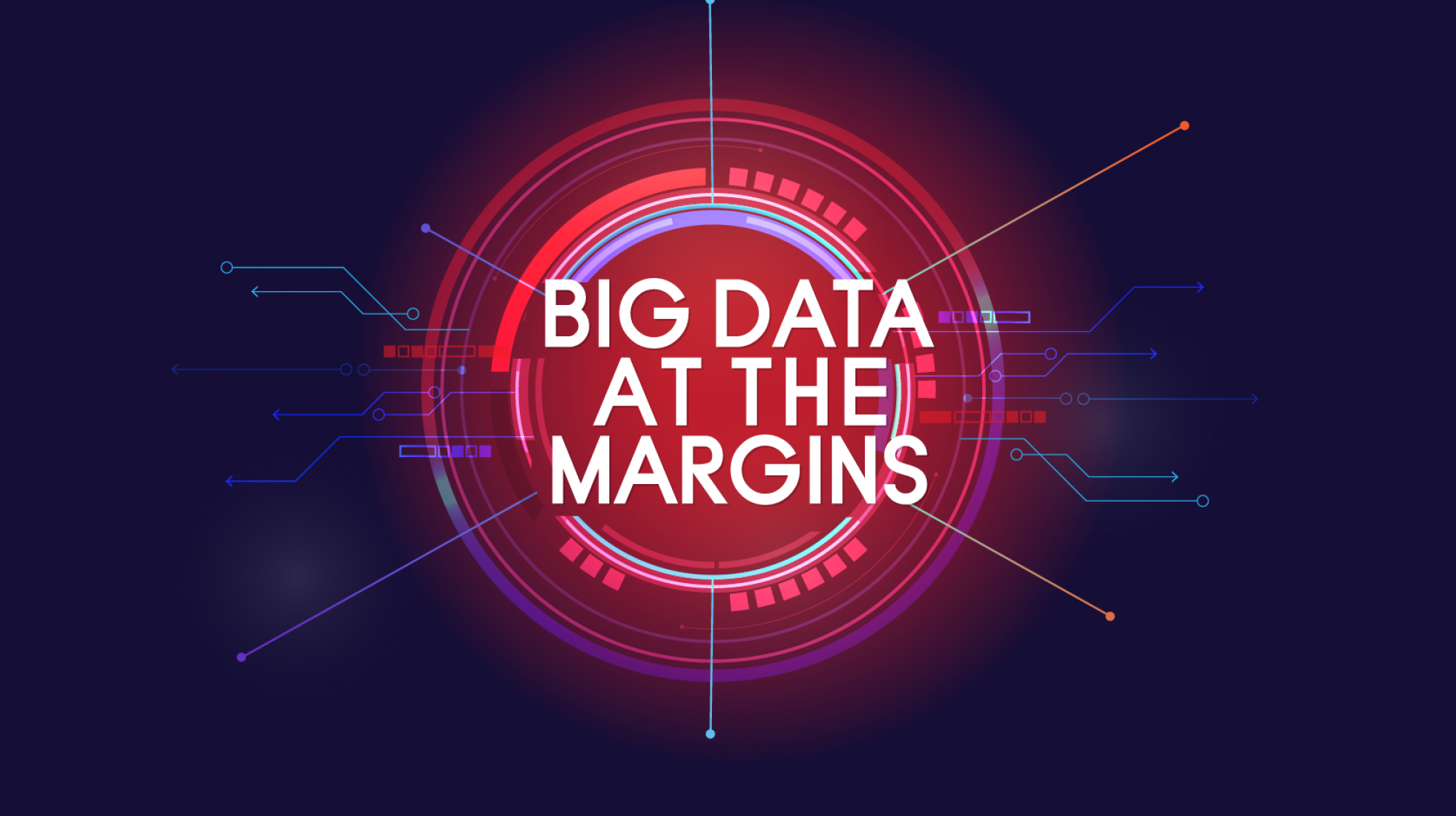 Big Data at the Margins